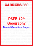 PSEB 12th Model Question Paper Geography
