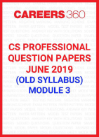 CS Professional Question Papers June 2019 (Old Syllabus) Module 3