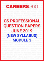 CS Professional Question Papers June 2019 (New Syllabus) Module 3