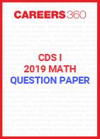 CDS I Maths Question Paper 2019