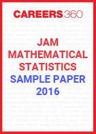 JAM Mathematical Statistics Sample Paper 2016