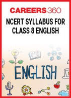 NCERT Syllabus for Class 8 English