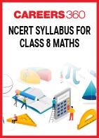 NCERT Syllabus for Class 8 Maths