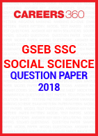 GSEB SSC Question paper 2018 Social Science