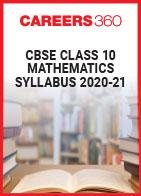 CBSE Class 10 Mathematics Syllabus 2020-21