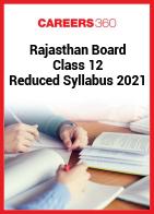 Rajasthan Board Class 12 Reduced Syllabus 2021