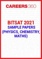 BITSAT 2021 Sample Papers (Physics, Chemistry, Maths)