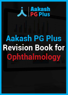 Aakash PG Plus Revision Book for Ophthalmology