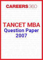 TANCET MBA Question Paper 2007