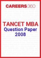 TANCET MBA Question Paper 2008