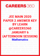 JEE Main 2020 Paper 2 Answer Key by Learn@Careers360 January 6 (Afternoon Session) - Mathematics