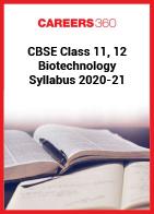 CBSE Class 11, 12 Biotechnology Syllabus 2020-21