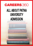 All About Patna University Admission