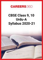 CBSE Class 9, 10 Urdu-A Syllabus 2020-21