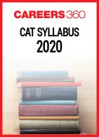 Check the latest e-book of CAT syllabus 2020!