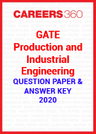 GATE Production and Industrial Engineering 2020 Question Paper & Answer Key