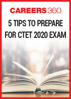 5 Tips to Prepare for CTET 2020 exam