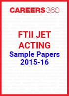 FTII JET Sample Papers 2015-16 Acting