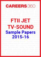 FTII JET Sample Papers 2015-16 TV Sound