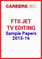 FTII JET Sample Papers 2015-16 TV Editing