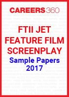 FTII JET Sample Papers Feature Film Screenplay 2017