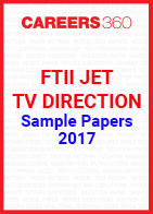 FTII JET Sample Papers TV Direction 2017