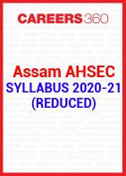 Assam AHSEC Syllabus 2020-21 (Reduced)