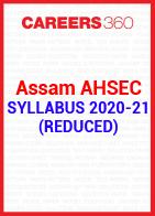 Assam AHSEC Syllabus 2020-21 (Reduced)
