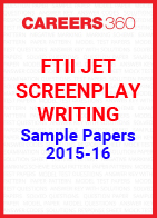 FTII JET Sample Papers 2015-16 Screenplay Writing