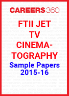 FTII JET Sample Papers 2015-16 TV Cinematography