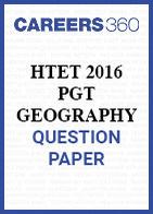 HTET 2016 PGT Geography question paper