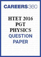 HTET 2016 PGT Physics question paper
