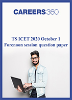 TS ICET 2020 October 1 Forenoon session question paper