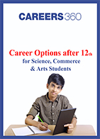 Career options after 12th for Science, Commerce and Arts students