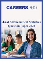 JAM Mathematical Statistics Question Paper 2021