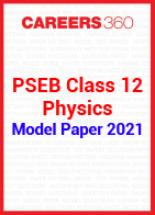 PSEB Class 12 Physics Model Paper 2021