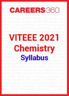 VITEEE 2021 Chemistry Syllabus