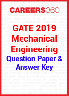 GATE 2019 Mechanical Engineering Question Paper & Answer Key