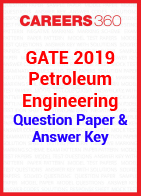 GATE 2019 Petroleum Engineering Question Paper & Answer Key