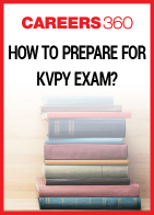 How to Prepare for KVPY exam - Tips & Tricks for Preparation