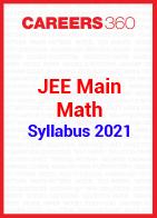 JEE Main Math Syllabus 2021