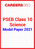 PSEB Class 10 Science Model Paper 2021