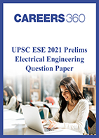 UPSC ESE 2021 Prelims Electrical Engineering question paper