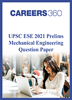 UPSC ESE 2021 Prelims Mechanical Engineering question paper