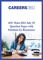 JEE Main 2021 July 25 Question Paper with Solutions by Resonance