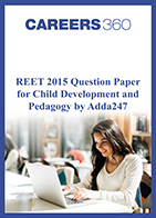 REET 2015 Question Paper for Child Development and Pedagogy