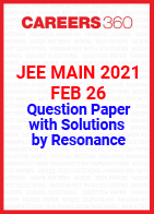 JEE Main 2021 Feb 26 Question Paper with Solutions by Resonance