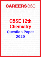CBSE 12th Chemistry Question Papers 2020