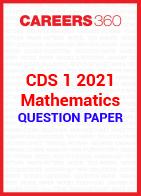 CDS 1 2021 Mathematics question paper