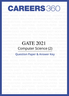 GATE 2021 Computer Science (2) Question Paper & Answer Key